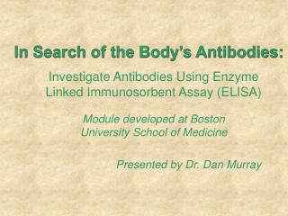 In Search of the Body's Antibodies: