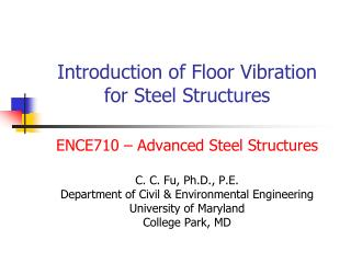 Introduction of Floor Vibration for Steel Structures