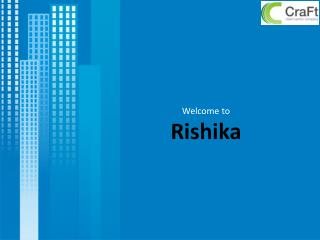 Welcome to Rishika