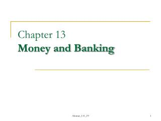 Chapter 13 Money and Banking