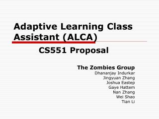 Adaptive Learning Class Assistant (ALCA)