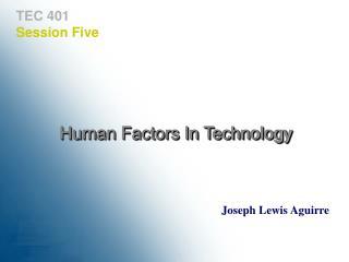 TEC 401  Session Five