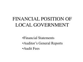 FINANCIAL POSITION OF LOCAL GOVERNMENT