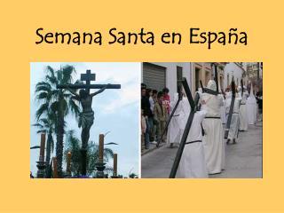 Semana Santa en Espa a