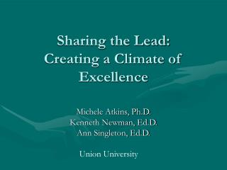 Sharing the Lead:  Creating a Climate of Excellence