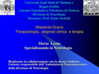 Miastenia Gravis  Fisiopatologia,  diagnosi clinica  e terapia