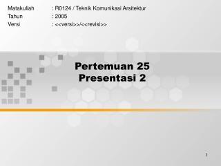 Pertemuan 25 Presentasi 2