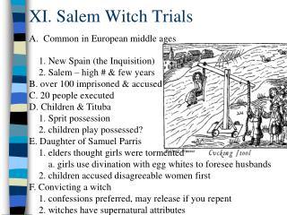 XI. Salem Witch Trials