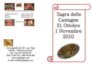 Via Quadrelle 26/ 28 – Loc. Pepe 00036 – Palestrina (Roma) Tel. e Fax 06/ 953.50.29