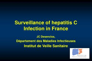 Surveillance of hepatitis C Infection in France