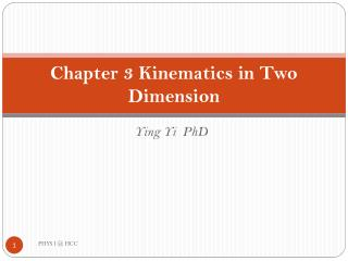 Chapter 3 Kinematics in Two Dimension
