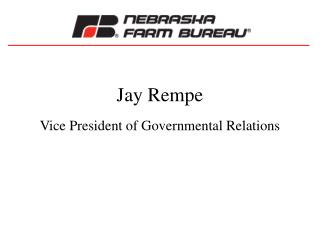 Jay Rempe Vice President of Governmental Relations
