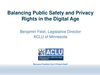 Balancing Public Safety and Privacy Rights in the Digital Age