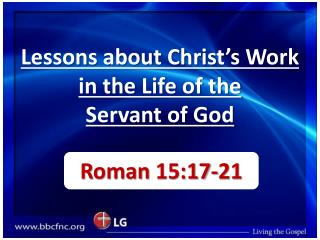 Lessons about Christ's Work in the Life of the  Servant of God
