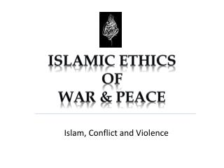 Islamic ethics Of  War & peace