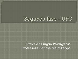 Segunda fase – UFG