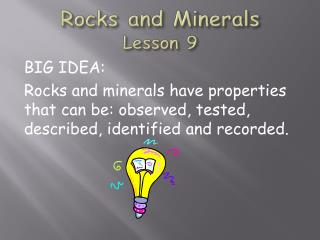 Rocks and Minerals Lesson  9