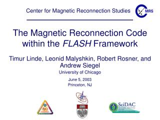 The Magnetic Reconnection Code within the FLASH Framework