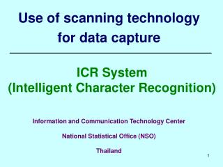 Use of scanning technology for data capture