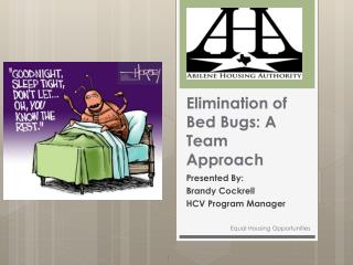 Elimination of Bed Bugs: A Team Approach