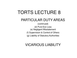 TORTS LECTURE 8