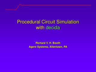 Procedural Circuit Simulation with  decida