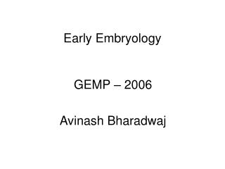 Early Embryology