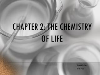 Chapter 2: the chemistry of life