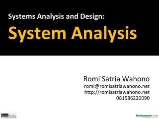 Systems Analysis and  Design : System Analysis