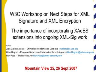 W3C Workshop on Next Steps for XML Signature and XML Encryption