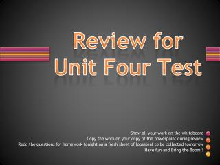 Review for Unit Four Test