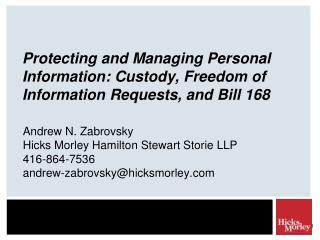 Andrew N. Zabrovsky Hicks Morley Hamilton Stewart Storie LLP 416-864-7536