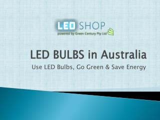 LED BULBS in Australia