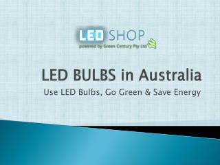 LED BULBS in Australia