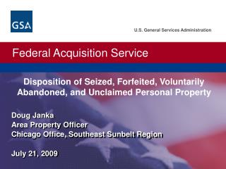 Doug Janka Area Property Officer Chicago Office, Southeast Sunbelt Region