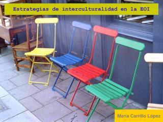 Estrategias de interculturalidad en la EOI