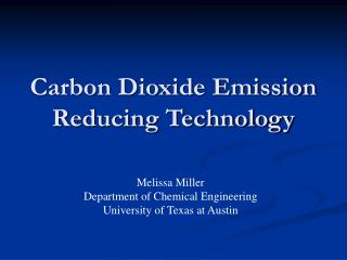Carbon Dioxide Emission Reducing Technology