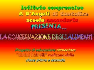 Istituto comprensivo  A D�Angeli  di Cantalice scuola  secondaria