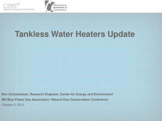 Tankless Water Heaters  Update