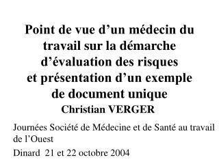 Journées Société de Médecine et de Santé au travail de l'Ouest Dinard  21 et 22 octobre 2004