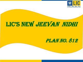 LIC's New  Jeevan  Nidhi Plan No. 812