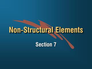 Non-Structural Elements