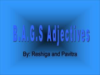 B.A.G.S Adjectives