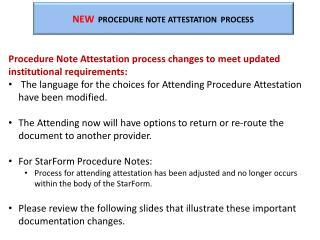 NEW PROCEDURE NOTE ATTESTATION  PROCESS