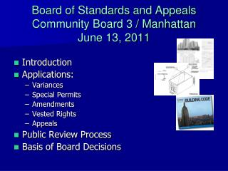 Board of Standards and Appeals Community Board 3 / Manhattan June 13, 2011