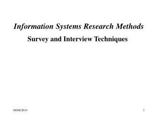 Survey and Interview Techniques