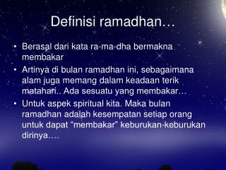 Definisi ramadhan…