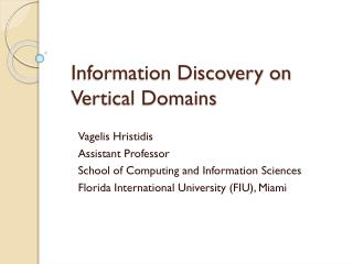 Information Discovery on Vertical Domains