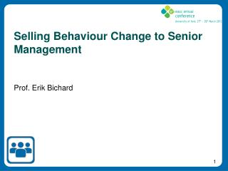Selling Behaviour Change to Senior Management