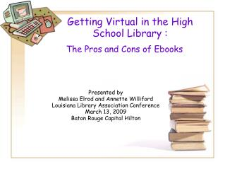 Getting Virtual in the High  School Library :